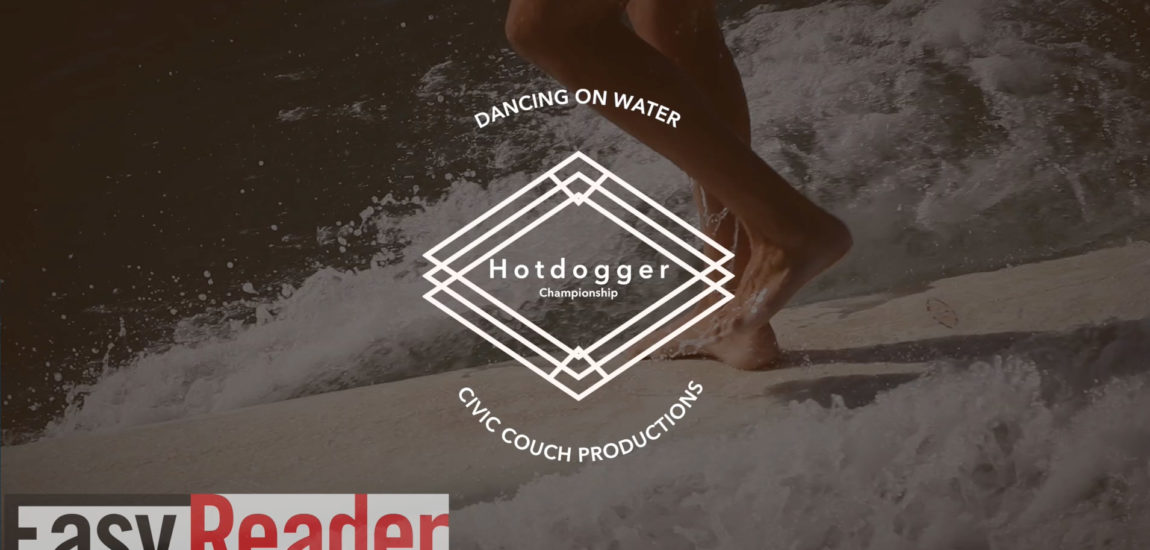 Dancing on Water at the Hotdoggers Longboard Contest in Hermosa Beach (Video)