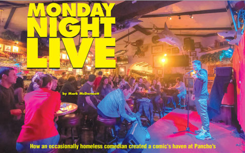 Monday Night Live: How an occasionally homeless comedian created a comic's haven at Pancho's Restaurant